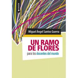 Un ramo de flores para los docentes