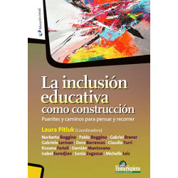 La inclusion educativa como construccion
